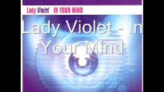 Смотреть клип Lady Violet - In Your Mind (Radio Edit) онлайн