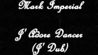 Смотреть клип Mark Imperial - Jadore Danser (J-Dub) онлайн