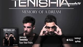 Смотреть клип Tenishia - Face Your Fears онлайн