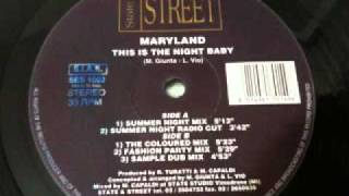 Смотреть клип Maryland - This Is The Night Baby (The Coloured Mix) онлайн