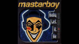 Смотреть клип Masterboy - Baby Let It Be (95 Version) онлайн