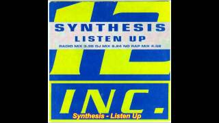 Смотреть клип Synthesis - Listen Up (No Rap Mix) онлайн
