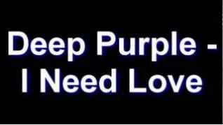 Смотреть клип Deep Purple - I Need Love онлайн